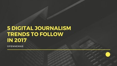 5 digital journalism trends to follow in 2017
